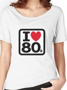 I love the 80's (eighties) Women's Relaxed Fit T-Shirt