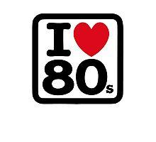 I love the 80's (eighties) Photographic Print