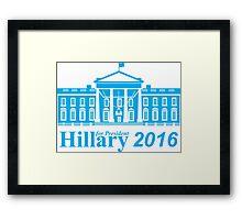 Hillary Clinton For President Framed Print