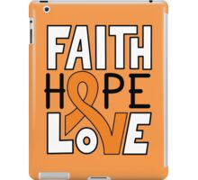 Faith Hope Love - Kidney Cancer Awareness iPad Case/Skin