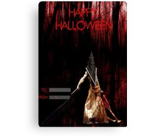 Pyramid Head wish you a happy Halloween Canvas Print