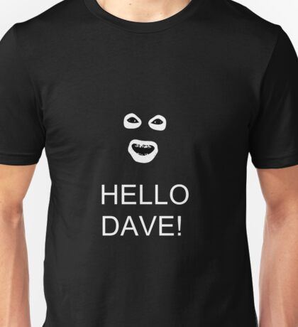 League of Gentlemen - Hello Dave! Unisex T-Shirt