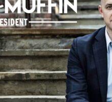 Egg McMuffin for President! Sticker