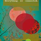 Everything is connected by Olivia Joy StClaire