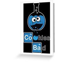 Cookies Bad Greeting Card