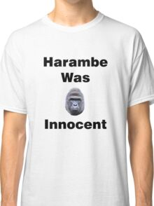 Harambe Was Innocent Classic T-Shirt
