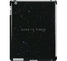 Kate Mckinnon Dyke is Tired iPad Case/Skin