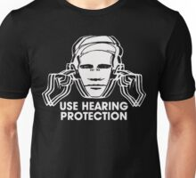 use hearing protection t shirt Unisex T-Shirt