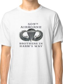 Jump Wings - 509th Airborne - Brothers in Harm's Way Classic T-Shirt