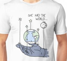 She Had The World Lyrics Unisex T-Shirt