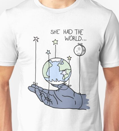 She Had The World Lyrics Unisex T-Shirt