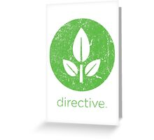 Directive Greeting Card