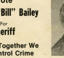 "William ""Bill"" Bailey for Sheriff, Calloway County, Kentucky Sticker"