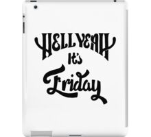 It's Friday! iPad Case/Skin