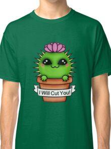 Cute I'll Cut You Cactus Classic T-Shirt
