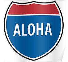 Interstate Aloha Poster