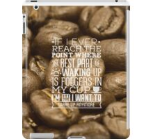 Bad Coffee Quote iPad Case/Skin