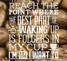 Bad Coffee Quote by CDMPRODUCTIONS