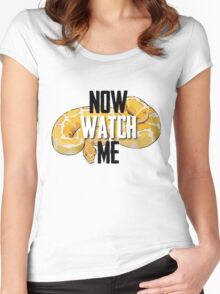 Now Watch Me Women's Fitted Scoop T-Shirt
