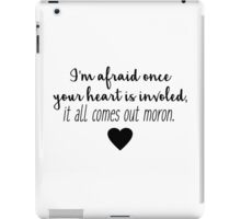Gilmore Girls - It all comes out moron iPad Case/Skin