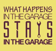 What happens in the garage Stays in the garage (2) Kids Tee