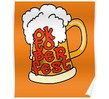 OKTOBERFEST with Foamy Beer Mug Poster