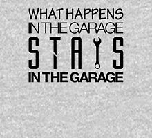 What happens in the garage Stays in the garage (4) Unisex T-Shirt