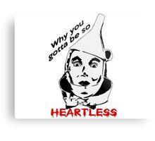 Heartless Tinman Metal Print