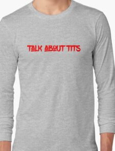 Cool funny sexy tits text design Long Sleeve T-Shirt