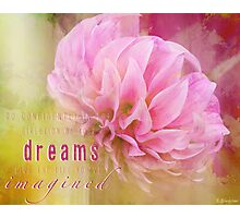 The Direction Of Your Dreams Photographic Print