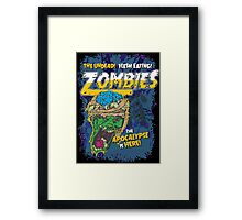 Zombies Everywhere! Framed Print