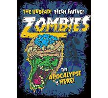 Zombies Everywhere! Photographic Print