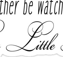 Pretty Little Liars - I'd rather be watching Sticker