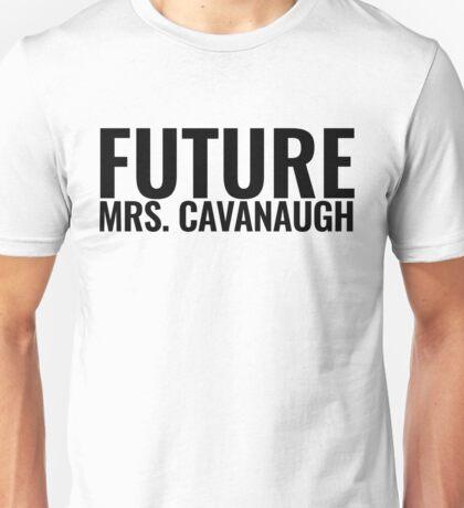 Future Mrs. Cavanaugh Unisex T-Shirt