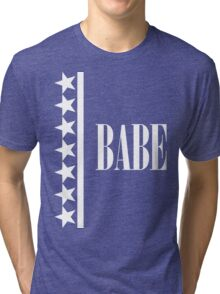 BABE and stars design Tri-blend T-Shirt
