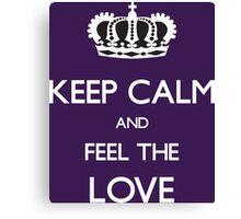 Keep Calm And Feel The Love Motivational Shirt Canvas Print