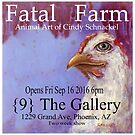 Fatal Farm--solo show Sept 16 thru end of month by Cindy Schnackel