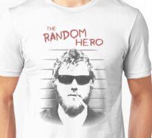 Ryan Dunn Unisex T-Shirt