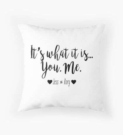 Gilmore Girls - It's what it is Throw Pillow