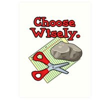Funny Choose Wisely Rock Paper Scissors Humor T-Shirt Art Print