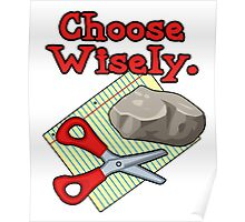 Funny Choose Wisely Rock Paper Scissors Humor T-Shirt Poster