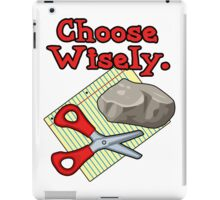 Funny Choose Wisely Rock Paper Scissors Humor T-Shirt iPad Case/Skin