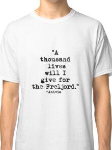 Anivia Quote Classic T-Shirt