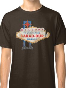 Welcome to Barad-Dur Classic T-Shirt