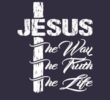 Jesus The Way The Truth The Life Shirt - Christian T Shirts Unisex T-Shirt