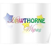 Hawthorne Wipes - Transparent Poster