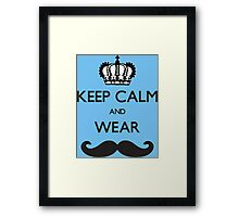 Funny Keep Calm and Wear Mustaches Framed Print