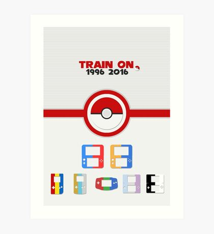 Train On - Pokemon Art Print