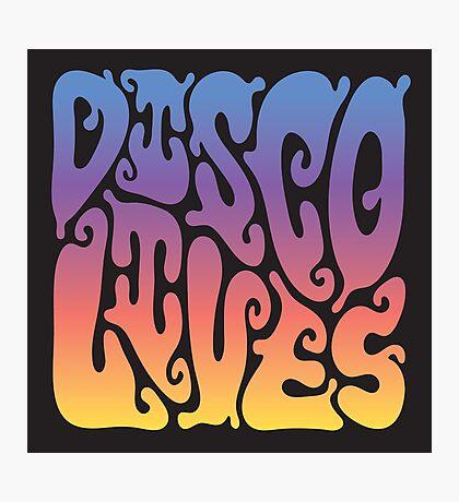 Disco Lives Photographic Print
