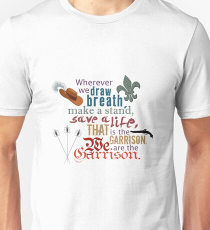 The Musketeers - We Are the Garrison Unisex T-Shirt